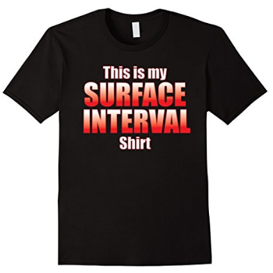 Scuba diving surface interval shirt