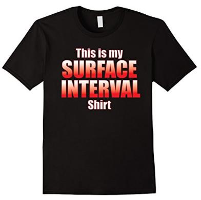 Scuba diving surface interval shirt