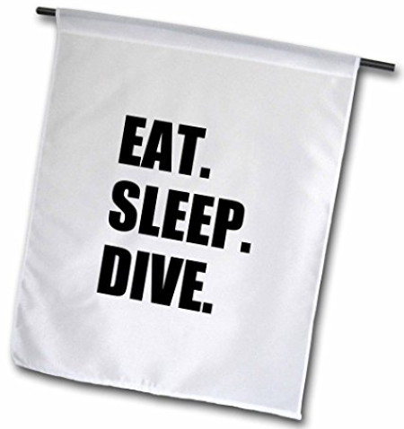 Eat Sleep Dive Garden Flag