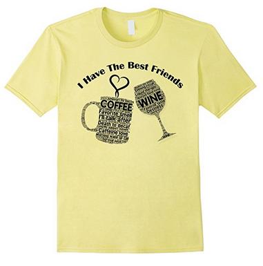 coffee and wine tee shirt